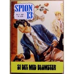 Spion 13: 1981 - Nr. 4 - Si det med blomster
