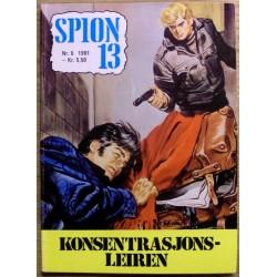 Spion 13: 1981 - Nr. 6 - Konsentrasjonsleiren