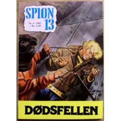 Spion 13: 1982 - Nr. 6 - Dødsfellen