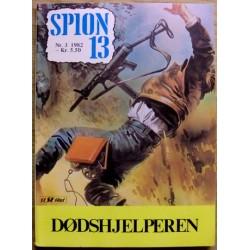 Spion 13: 1982 - Nr. 3 - Dødshjelperen