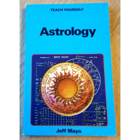 Teach Yourself Astrology - Jeff Mayo