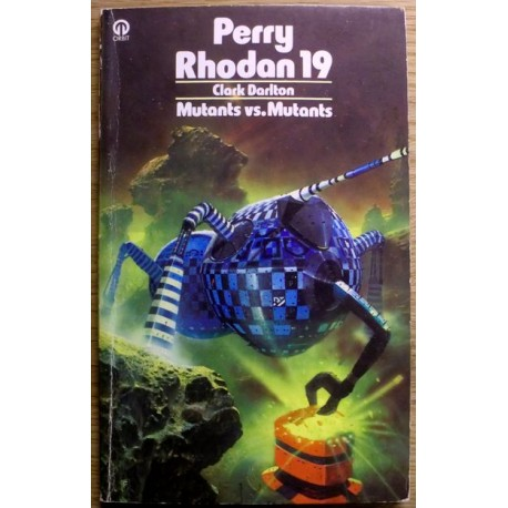 Clark Dalton: Perry Rhodan 19 - Mutants vs Mutants