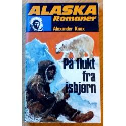 Alaska Romanene: Nr. 117 - På flukt fra isbjørn (Alexander Knox)