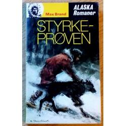 Alaska Romanene: Nr. 113 - Styrkeprøven (Max Brand)
