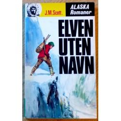 Alaska Romanene: Nr. 104 - Elven uten navn (J.M. Scott)