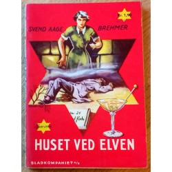 Stjerne-serien: Nr. 41 - Svend Aage Brehmer: Huset ved elven