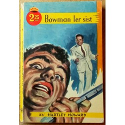 Kronebok: Nr. 50 - Bowman ler sist av Hartley Howard