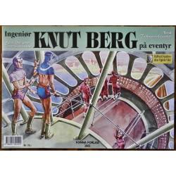 Ingeniør Knut Berg på eventyr- 2005