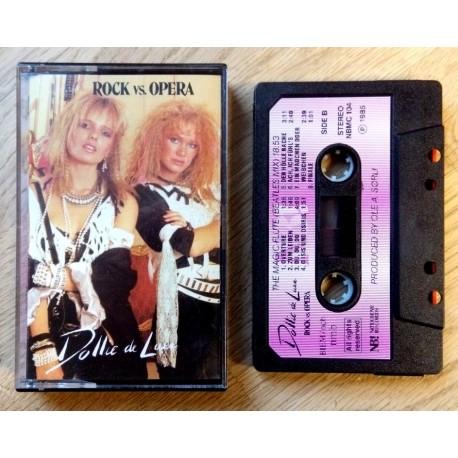 Dollie De Luxe: Rock Vs. Opera (kassett)