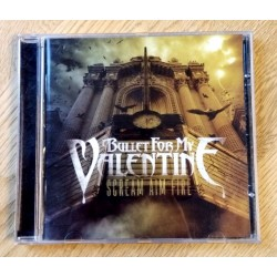 Bullet For My Valentine: Scream Aim Fire (CD)