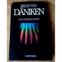 Hva gudene sådde - Erich von Däniken
