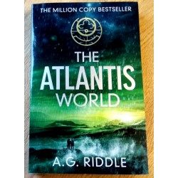 The Atlantis World - A. G. Riddle