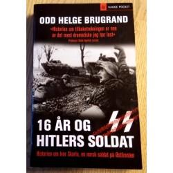 16 år og Hitlers soldat - Historien om Ivar Skarlo, en norsk soldat på Østfronten