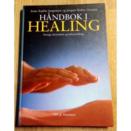 Håndbok i healing - Energi, bevissthet og selvutvikling