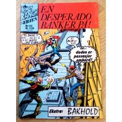 Ranch Serien - Nr. 122 - En desperado banker på