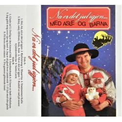 Nå er det jul igjen- Med Asle og Barna