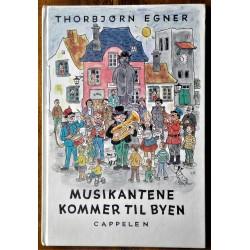 Thorbjørn Egner- Musikantene kommer til byen