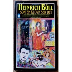 Heinrich Böll: Som en klovn ser det