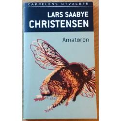Lars Saabye Christensen: Amatøren