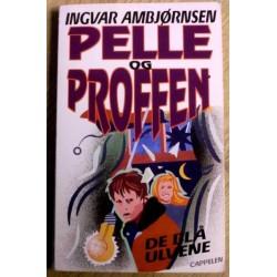 Ingvar Ambjørnsen: Pelle og Proffen: Nr. 5 - De blå ulvene