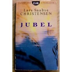 Lars Saabye Christensen: Jubel