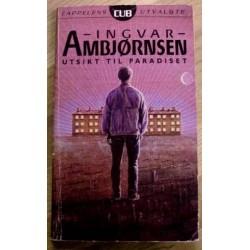 Ingvar Ambjørnsen: Utsikt til paradiset