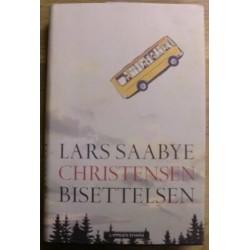 Lars Saabye Christensen: Bisettelsen