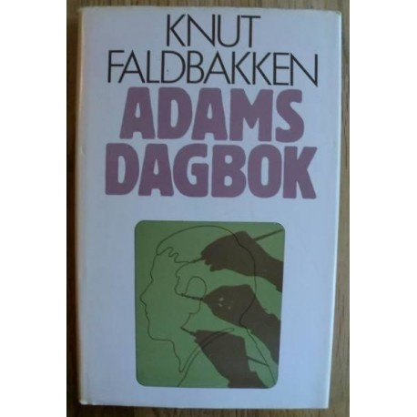 Knut Faldbakken: Adams dagbok