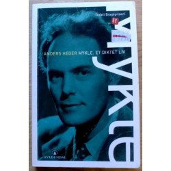 Agnar Mykle - Et diktet liv - biografi