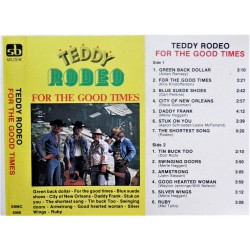 Teddy Rodeo- For the good times