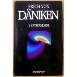Erich Von Däniken: I kryssforhør