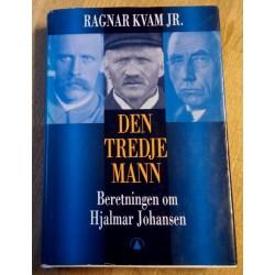 Den tredje mann - Beretningen om Hjalmar Johansen - Ragnar Kvam Jr.