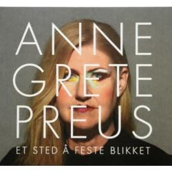 (CD) Anne Grete Preus- Et sted å feste blikket