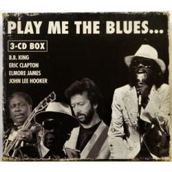 3 X CD- Play Me The Blues