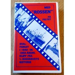 Med Rossen på feltet - Hvalfangst i 1940- og 1950-årene - VHS