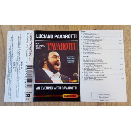 Luciano Pavarotti - An Evening with Luciano Pavarotti (kassett)
