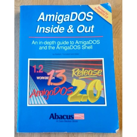 AmigaDOS Inside and Out - Revised for AmigaDOS 2.0