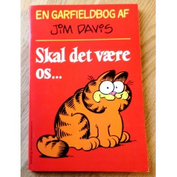 En Garfieldbog af Jim Davis - Skal det være os... (dansk)