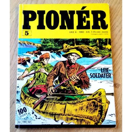Pioner: 1982 - Uke 6 - Nr. 5 - Leiesoldater