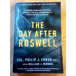 The Day After Roswell - A Former Pentagon Official Reveals the U.S. Government's Shocking UFO Cover-Up