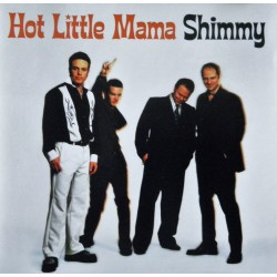Hot Little Mama- Shimmy (CD)