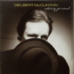 Delbert McClinton- Nothing Personal (CD)