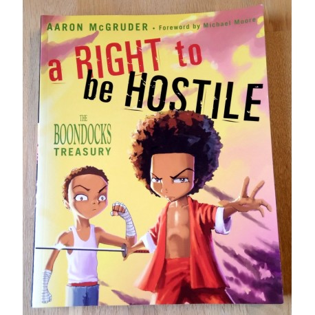 A Right to be Hostile: The Boondocks Treasury (tegneseriebok)