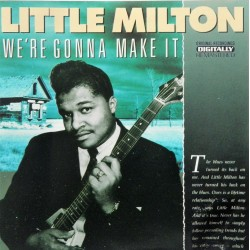 Little Milton- We're Gonna Make It (CD)