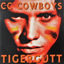 CC Cowboys- Tigergutt (CD)