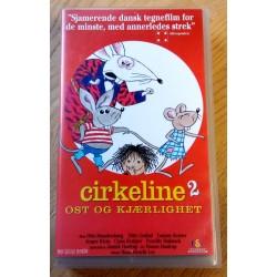Cirkeline 2 - Ost og kjærlighet (VHS)