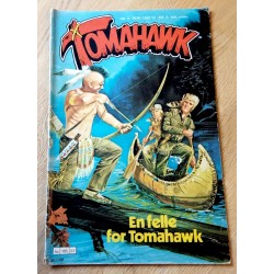 Tomahawk: 1979 - Nr. 3 - En felle for Tomahawk