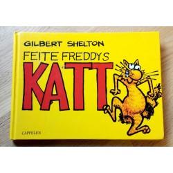 Feite Freddys katt - Gilbert Shelton