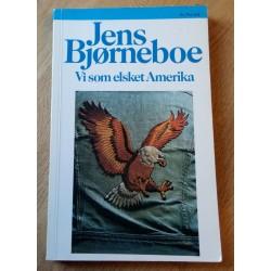 Vi som elsket Amerika - Jens Bjørneboe