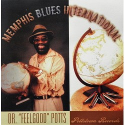 Dr. Feelgood Potts- Memphis Blues International